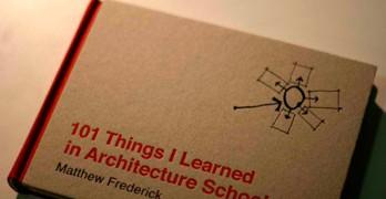 101 cosas que aprendi en la escuela de arquitectura