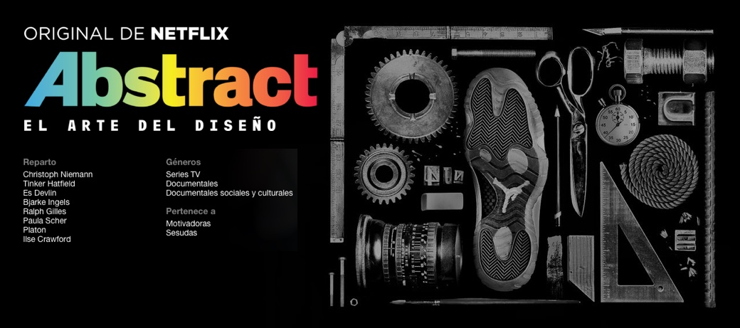 Abstract, serie documental de Netflix sobre el arte del diseño