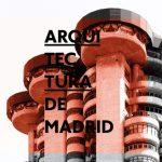 App Guía de Arquitectura de Madrid para dispositivos móviles
