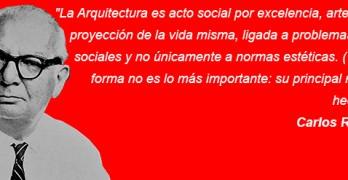 La Arquitectura es acto social por excelencia – Carlos Raúl Villanueva