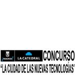 """Concurso de ideas: """"La Ciudad de las Nuevas Tecnologías"""""""
