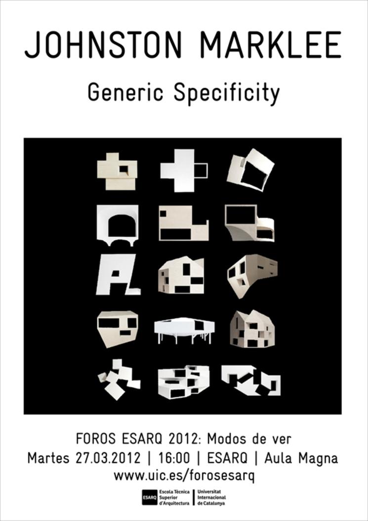 Especificidad genérica - Conferencia de Mark Lee en la ESARQ-UIC
