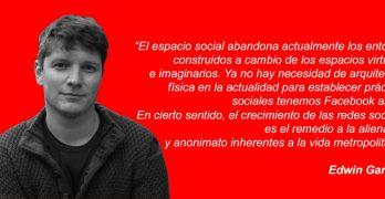 Edwin Gardner espacio social redes sociales