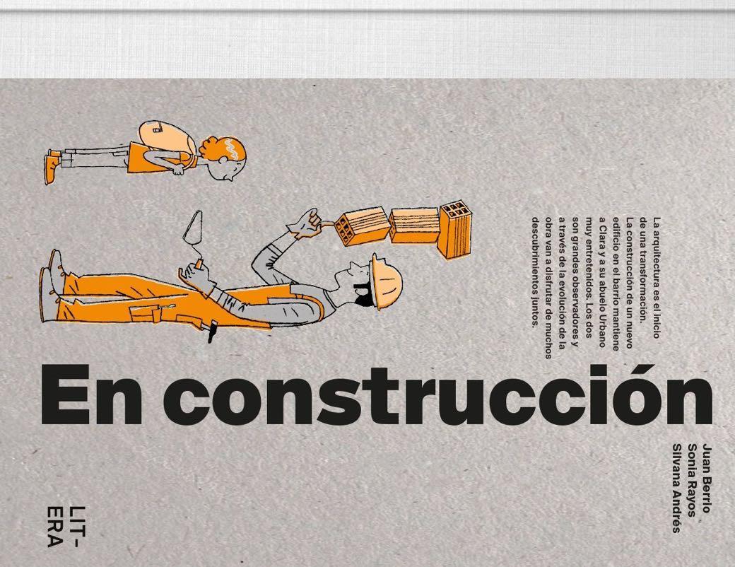 'En Construcción', explicando cómo se construye una casa a niños y no tan niños