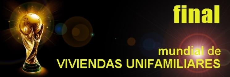 Campeonato Mundial de Viviendas Unifamiliares - Final