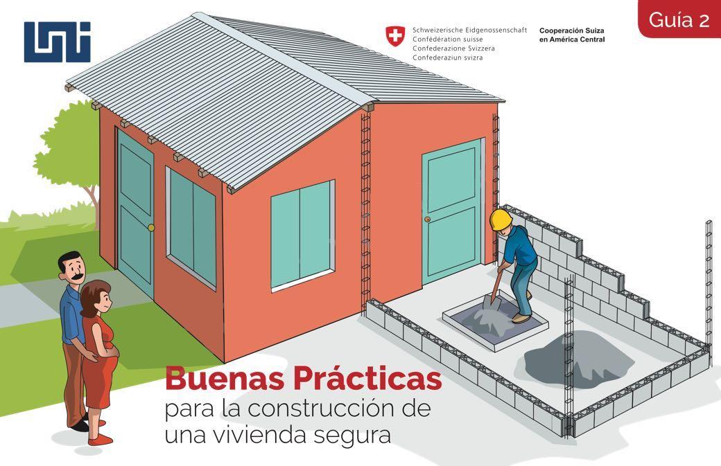 Guía 2: Buenas Prácticas para la Construcción de una Vivienda Segura
