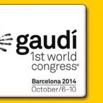 Gaudí 1st World Congress – Barcelona 2014