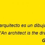 Un arquitecto es un dibujante de sueños - Grace McGarvie