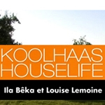 koolhaas houselife documental