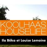 koolhaas houselife documental