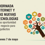 Internet y las nuevas tecnologías: un mundo de oportunidades de negocio para los arquitectos
