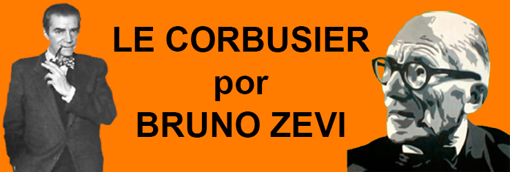 Le Corbusier por Bruno Zevi