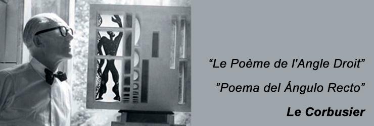 Le Corbusier poema angulo recto
