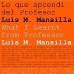 lo que aprendi de luís moreno mansilla libro