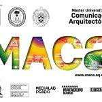 2ª Edición MAca – Máster Comunicación Arquitectónica
