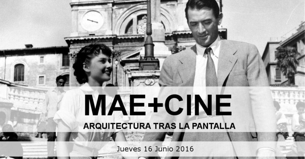 MAE+CINE | Arquitectura tras la pantalla