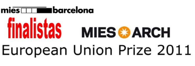 Finalistas Premio de Arquitectura Contemporánea de la Unión Europea – Premio Mies van der Rohe 2011