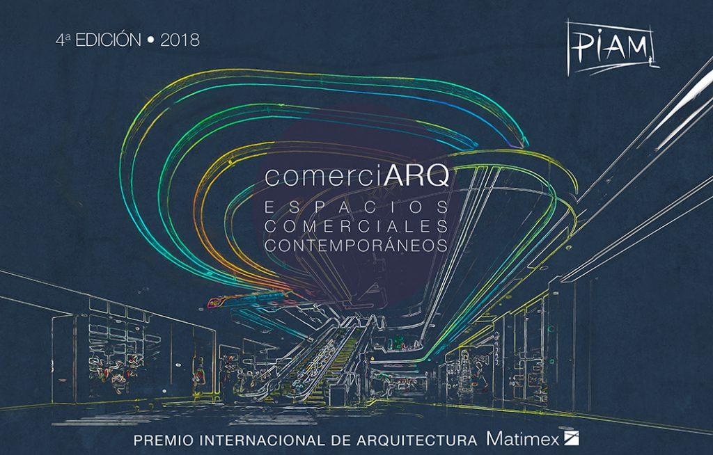 PIAM 2018 – Premio Internacional de Arquitectura Matimex