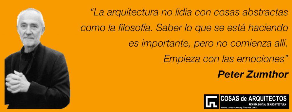 Peter-Zumthor-arquitectura-emociones
