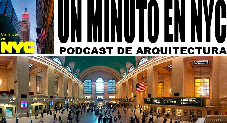 Podcast arquitectura Un minuto en Nueva York