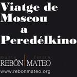 Viaje de Moscú a Peredélkino (… y La Habana)