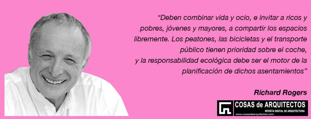 Richard Rogers responsabilidad ecologica