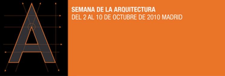 Semana de la Arquitectura 2010