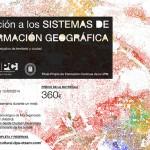 Curso de iniciación a los sistemas de información geográfica en la ETSAM