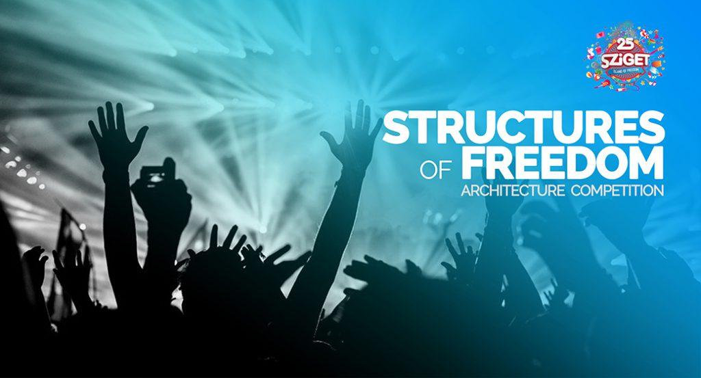 Structures of freedom – Concurso de Archtalent y el festival Sziget