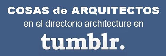 COSAS de ARQUITECTOS en Tumblr
