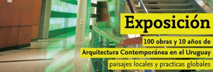 100 obras y 10 años de Arquitectura Contemporánea en el Uruguay