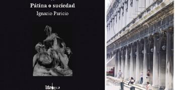 Pátina o Suciedad – Ignacio Paricio